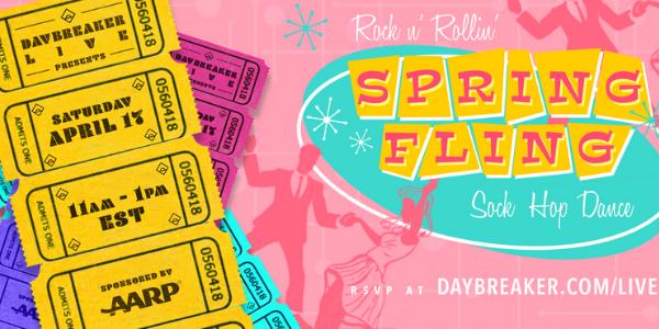 Daybreaker Live! ROCK N' ROLLIN' SPRING FLING, A Sock Hop Dance Sponsored by AARP
